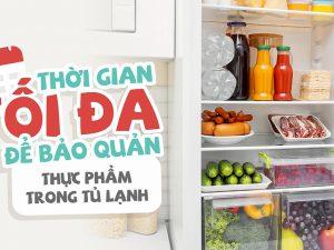hạn sử dụng các loại thực phẩm trong tủ lạnh