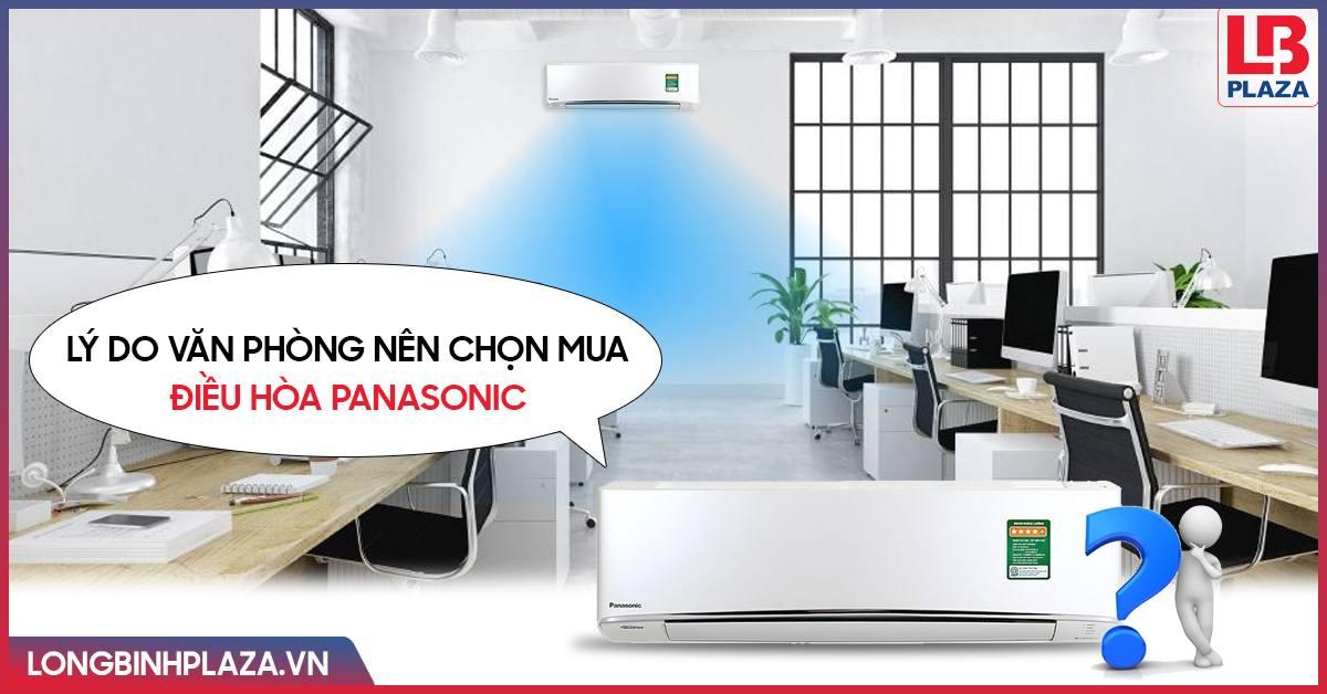 Lý do văn phòng nên chọn mua điều hòa Panasonic?