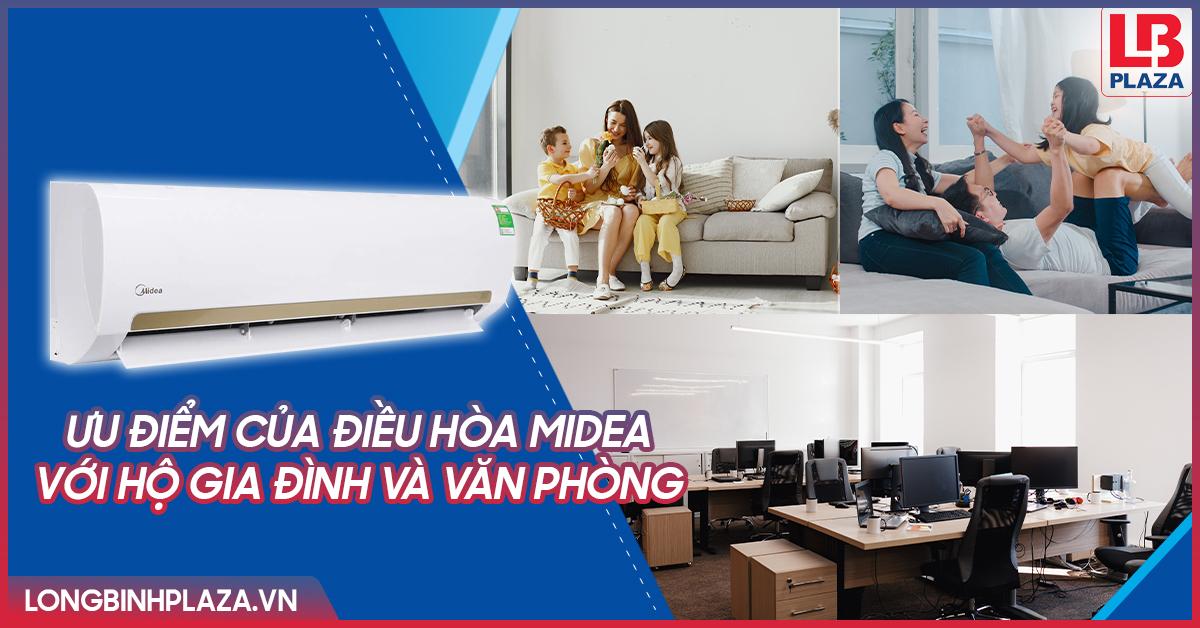 Ưu điểm của điều hòa Midea với hộ gia đình và văn phòng tiện ích