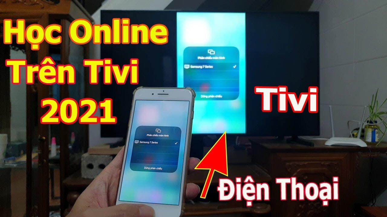 Các cách kết nối điện thoại, iPad với tivi
